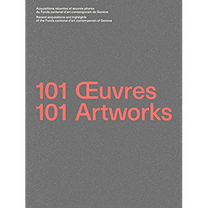 101 oeuvres / 101 artworks