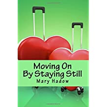 Moving On by Staying Still: Volume 3 (Surviving Solo)