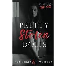 Pretty Stolen Dolls by kerry Duke K. Webster(2016-09-11)