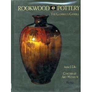 Rookwood Pottery: The Glorious
