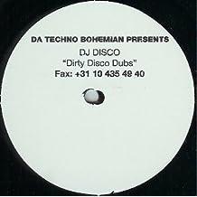 DJ Disco: Da Techno Bohemian Presents 'Dirty Disco Dubs'
