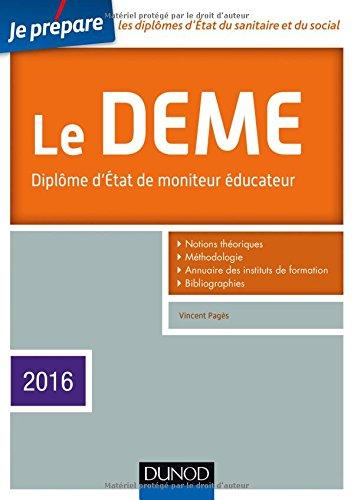 Je prépare le DEME - 4e éd. - Diplôme d'État de Moniteur Éducateur - Edition 2016