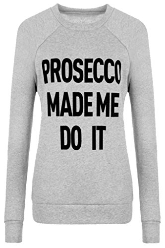 Home ware outlet - Sweat-shirt - Pull - Manches Longues - Femme noir * taille unique Prosecoo made me do it Grey