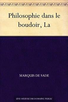 Philosophie dans le boudoir, La