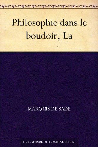 Couverture du livre Philosophie dans le boudoir, La