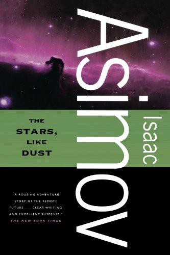 The Stars, Like Dust por Isaac Asimov