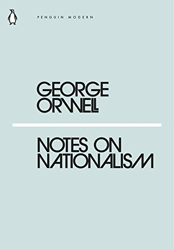 George Orwell:Notes on Nationalism