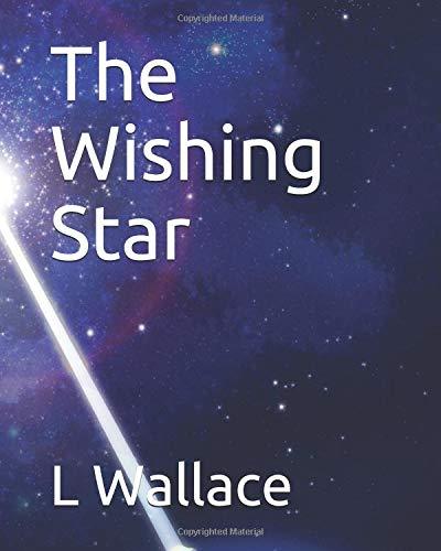The Wishing Star - Wallace Wishing Star