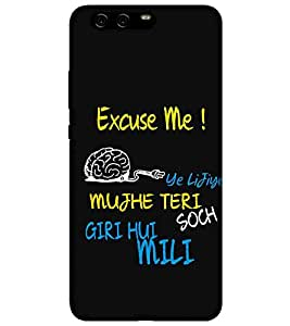 For Huawei Enjoy 6 excuse me ( ye lijiye mujhe teri soch giri hui mili, black background, good quotes, nice quotes, quotes ) Printed Designer Back Case Cover By Living Fill