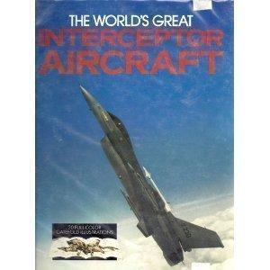 Worlds Great Interceptor Aircraft by CHRIS (PROD. ED.) MARSHALL (1989-08-03)