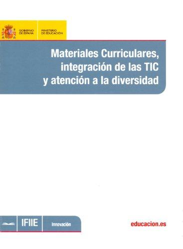 Materiales curriculares, integración de las TIC y atención a la diversidad por Áurea Cascajero Garcés