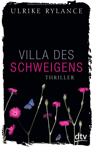 Villa des Schweigens: Thriller