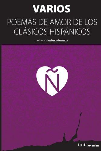 Poemas de amor de los clasicos hispanicos