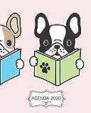 Agenda 2020: Diario Agenda Settimanale Datato con Calendario,  Date da Ricordare, Obiettivi, Priorita' e spazio Appunti per i tuoi Pensieri!  Weekly ... su Due Pagine. Copertina French Bulldog