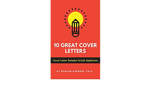 10 Great Cover Letters Letter Samples For Job Applicants