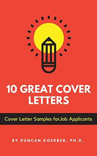 10 Great Cover Letters Letter Samples For Job Applicants English Edition Von