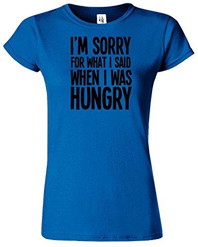 I'M SORRY FOR WHAT I SAID Mesdames T-shirt Tshirt drôle Top Bleu Royal / Noir Design