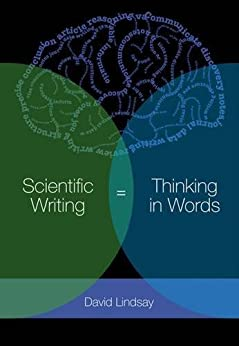 Scientific Writing = Thinking in Words von [Lindsay, David]