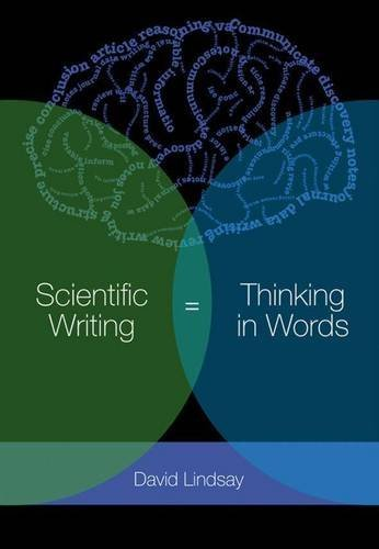 Scientific Writing = Thinking in Words (English Edition)