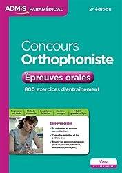 Concours Orthophoniste - Épreuves orales - 800 exercices d'entraînement