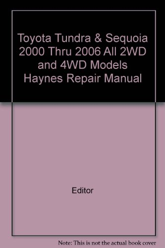 toyota-tundra-sequoia-2000-thru-2006-all-2wd-and-4wd-models-haynes-repair-manual