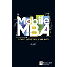 The Mobile MBA: 112 Skills to Take You Further, Faster