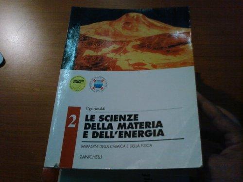 Le scienze della materia e dell'energia. Immagini della chimica e della fisica. Per gli Ist. Tecnici commerciali: 2