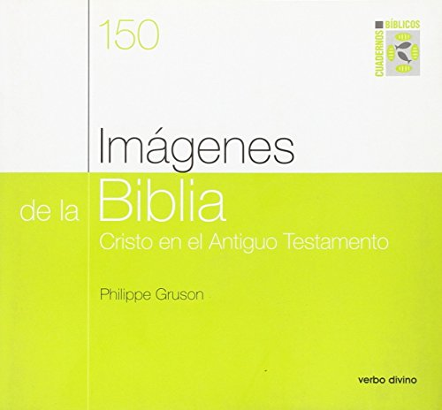Imágenes de la Biblia : Cristo en el Antiguo Testamento