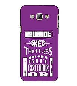 Fuson Designer Back Case Cover for Samsung Galaxy A8 (2015) :: Samsung Galaxy A8 Duos (2015) :: Samsung Galaxy A8 A800F A800Y (I Love Diet The Less Theme)