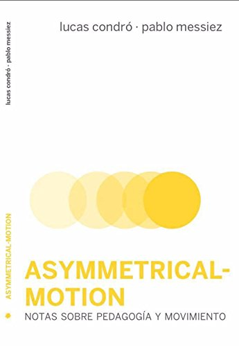 Asymmetrical-motion (Escénicas)