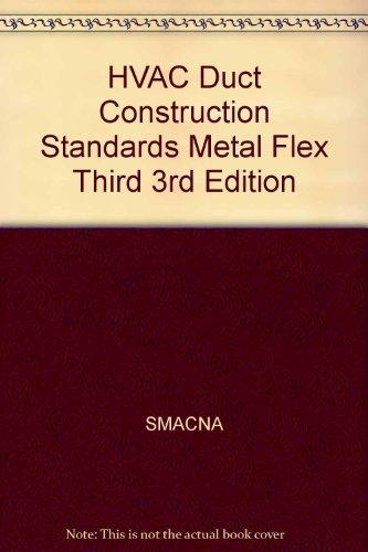 Flex Duct (HVAC Duct Construction Standards Metal Flex Third 3rd Edition)