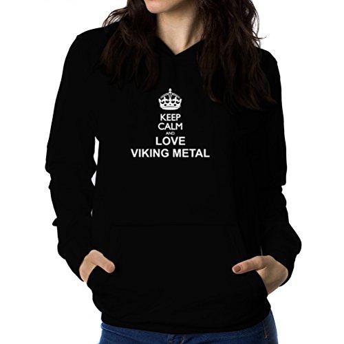 Felpe con cappuccio da donna Keep calm and love Viking Metal