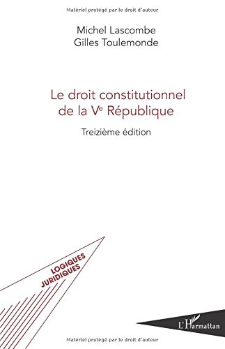 Le droit constitutionnel de la Ve République