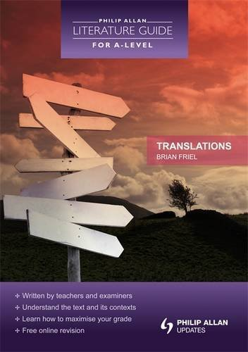 Philip Allan Literature Guide (for A-Level): Translations by Luke McBratney (2010-11-26)