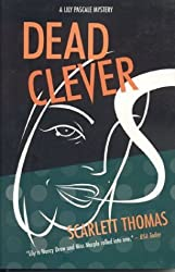 Dead Clever: A Lily Pascale Mystery (Lily Pascale Mysteries) by Scarlett Thomas (2004-01-14)