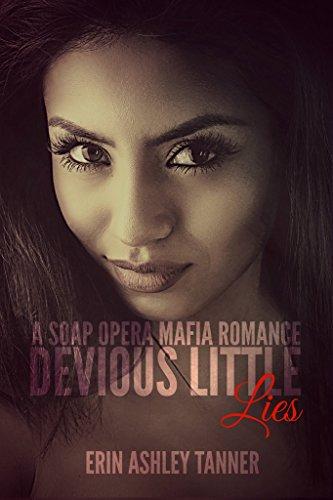 devious-little-lies-a-soap-opera-mafia-romance-english-edition