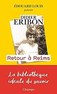 Retour à Reims par Didier Eribon
