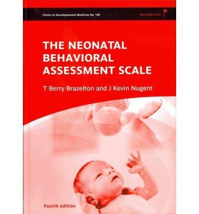 Neonatal Behavioral Assessment Scale