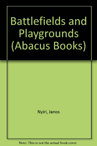 Battlefields & Playgrounds (Abacus Books)