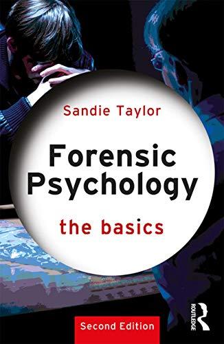 Forensic Psychology: The Basics (English Edition)
