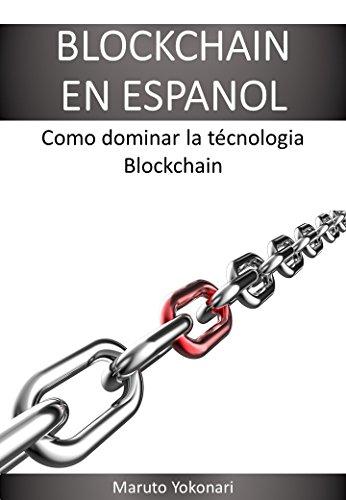 BLOCKCHAIN EN ESPANOL