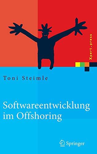 Softwareentwicklung im Offshoring: Erfolgsfaktoren für die Praxis (Xpert.press)