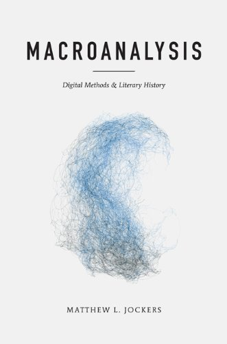 MACROANALYSIS (Topics in the Digital Humanities) Digital Data Communications
