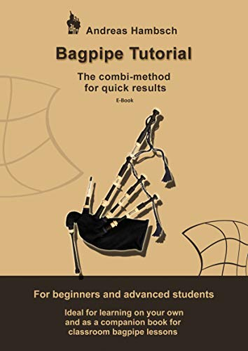 Bagpipe Tutorial: The combi method for quick results. For beginners and advanced students. (English...