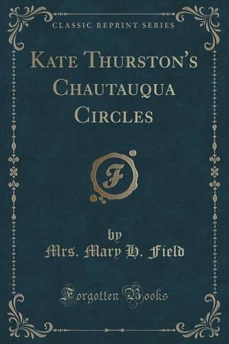 kate-thurstons-chautauqua-circles-classic-reprint