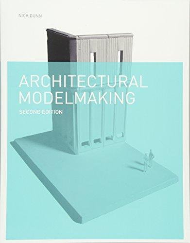 Architectural Modelmaking par Nick Dunn