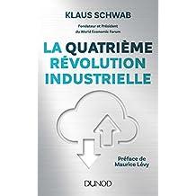 La quatrième révolution industrielle (Hors collection) (French Edition)