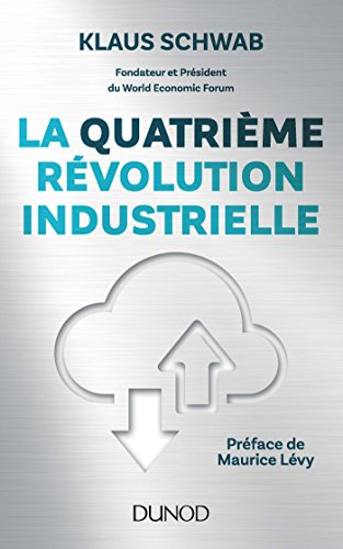 La quatrime rvolution industrielle (Hors collection)