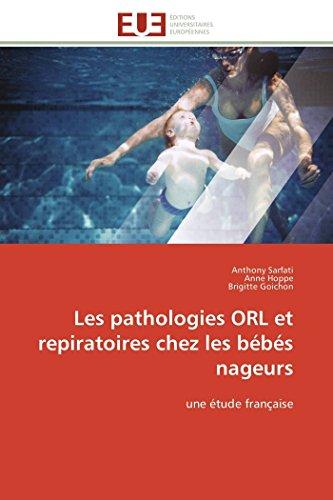 Les pathologies orl et repiratoires chez les bébés nageurs