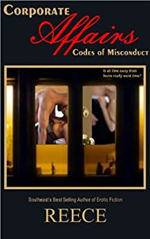 Corporate Affairs:  Codes of Misconduct (English Edition) par [Reece]
